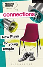 National Theatre Connections 2015: Plays for Young People: Drama, Baby; Hood; The Boy Preference; The Edelweiss Pirates; Follow, Follow; The Accordion ... Remote; The Crazy Sexy Cool Girls' Fan Club