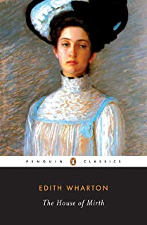 The House of Mirth (Penguin Great Books of the 20th Century)