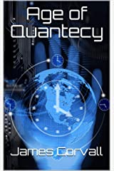 Age of Quantecy Kindle Edition