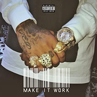 Make It Work - Single [Explicit]