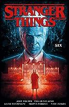 Stranger Things. Six - Volumen 2