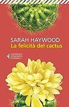 La felicità del cactus (Italian Edition)