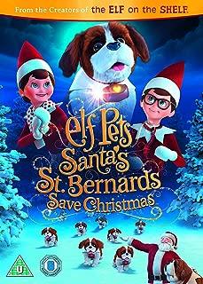 Elf Pets: Santas St Bernards Save Christmas 2018