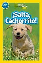 National Geographic Readers: Salta, Cachorrito (Jump, Pup!) (Spanish Edition)