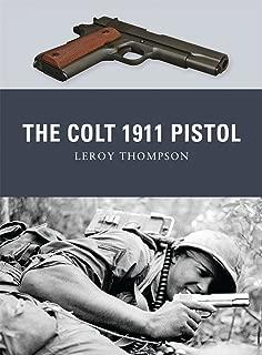 The Colt 1911 Pistol (Weapon)