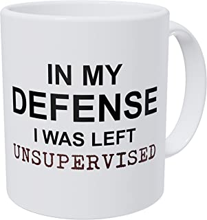 Wampumtuk In My Defense I Was Left Unsupervised, Job, Work, Office 11 Ounces Funny Coffee Mug
