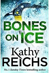 Bones on Ice: A Temperance Brennan Short Story Kindle Edition