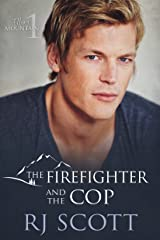The Firefighter and the Cop (Ellery Mountain Book 1) Kindle Edition