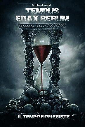 Tempus Edax Rerum: Il tempo non esiste