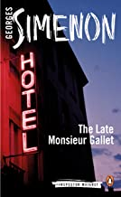 The Late Monsieur Gallet (Inspector Maigret Book 2)