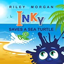 Inky Saves a Sea Turtle (Inky's Bedtime Stories Book 3)
