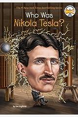 Who Was Nikola Tesla? (Who Was?) Kindle Edition