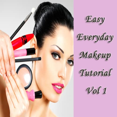 Easy Everyday Makeup Tutorial Vol 1
