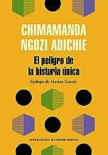 El peligro de la historia única (Spanish Edition)