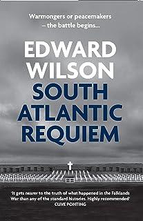 South Atlantic Requiem: Gripping spy thriller of the Falklands War (Catesby Book 6)
