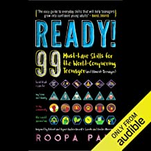 Ready!: 99 Must-Have Skills for the World Conquering Teenager (and Almost Teenager)