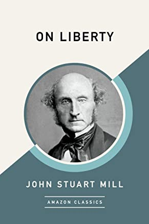 On Liberty (AmazonClassics Edition)