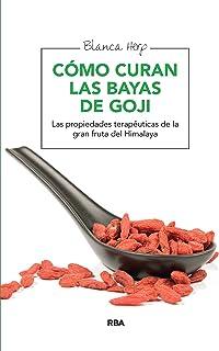 Cómo curan las bayas de goji: Las propiedades terapéuticas de la gran fruta del Himalaya (SALUD)