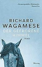Der gefrorene Himmel: Roman (German Edition)