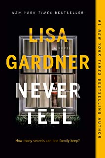 Never Tell: A Novel (A D.D. Warren and Flora Dane Novel)