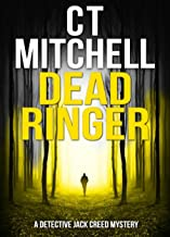 DEAD RINGER: A Detective Jack Creed Mystery (Detective Jack Creed Murder Mystery Books Series Book 2)