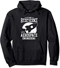 It's Not Rocket Science It's Aerospace Engineering Pullover Hoodie