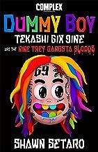 Complex Present Dummy Boy: Tekashi 6ix9ine and The Nine Trey Gangsta Bloods