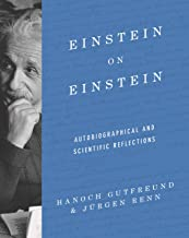Einstein on Einstein: Autobiographical and Scientific Reflections (English Edition)