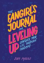 The Fangirl's Journal for Leveling Up: Conquer Your Life Through Fandom