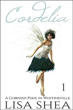 Cordelia - A Cornish Pixie in Whitinsville