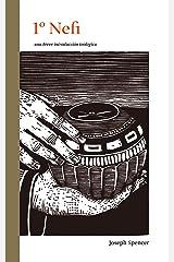 1er Nefi (una breve introduccion teologica) (Spanish Edition) Kindle Edition