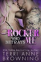 The Rocker Who Betrays Me (The Rocker Series Book 11)