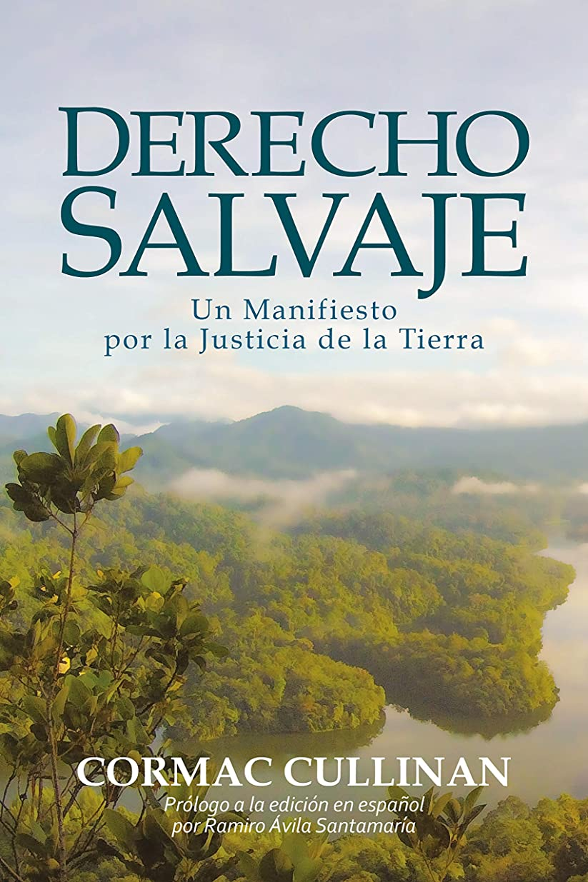 人工的な豊かな針El Derecho Salvaje: Un manifiesto por la justicia de la Tierra (Spanish Edition)