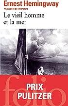 Le vieil homme et la mer (Folio t. 6487) (French Edition)