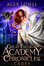 CADET: Great Falls Academy Chronicles: Volume I (Power of Five Book 5)