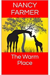 The Warm Place Kindle Edition