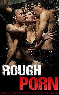 Rough Porn … Explicit Taboo Erotica Bundle for Adults