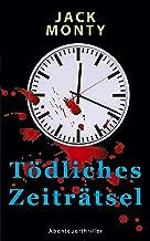 Tödliches Zeiträtsel: Barkeeper und Gelegenheitsdetektiv Fabio Bennet – Band 4 (German Edition)