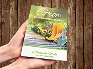 GROW - Seeds of Wisdom for Budding Leaders (Young Living Edition) 2nd.Ed