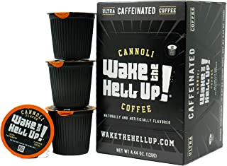 Wake The Hell Up! Cannoli Flavored K-Cups Single Serve Capsules | Ultra-Caffeinated Coffee For Keurig K-Cup Brewers | 12 Count, 2.0 Compatible Pods | Perfect Balance of Higher Caffeine & Great Flavor.
