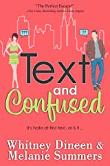 Text and Confused: It's hate at first text... (An Accidentally in Love Story Book 7) Kindle Edition
