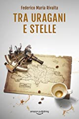 Tra uragani e stelle (Riccardo Ranieri Vol. 9) (Italian Edition) Kindle Edition
