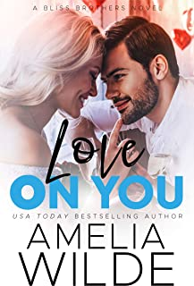 Love on You (Bliss Brothers Book 5)