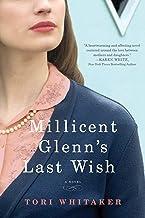 Millicent Glenn's Last Wish: A Novel