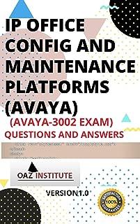 IP Office Configuration and Maintenance Platforms (Avaya) Avaya 3002 EXAM Questions and Answers