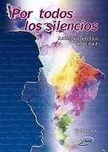 Por todos los silencios: Antología poética (Spanish Edition)