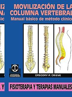Movilización de la Columna Vertebral: Manual básico de método clínico (Spanish Edition)