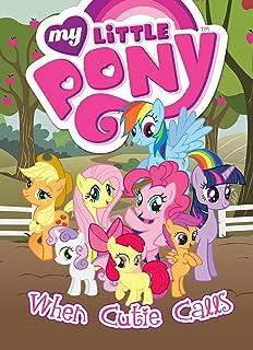 My Little Pony When Cutie Calls