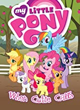 My Little Pony: When Cutie Calls (MLP Episode Adaptations)