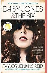 Daisy Jones & The Six: A Novel Kindle Edition
